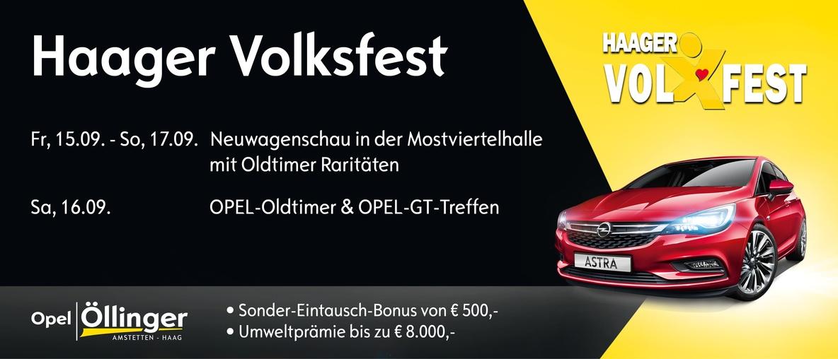 Haager Volksfest Autohaus Opel Öllinger Amstetten Haag Sonder-Eintausch-Bonus Mostviertelhalle Opel Oldtimertreffen Opel GT Treffen September Stadt Haag Oldtimer Raritäten