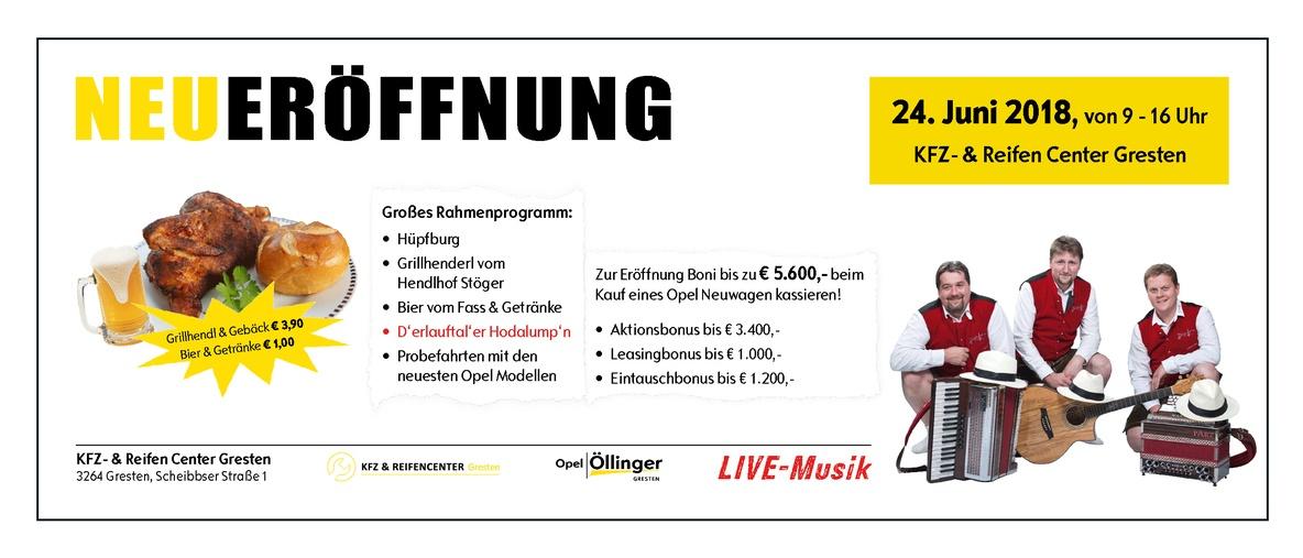Neueröffnung Gresten KFZ und Reifencenter Gresten Öllinger Autohaus Opel Weissensteiner